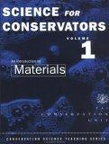 The Science For Conservators Series: Introduction to Materials v.1