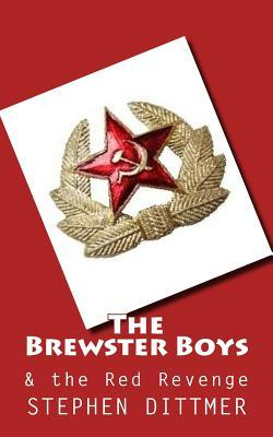 The Brewster Boys and the Red Revenge