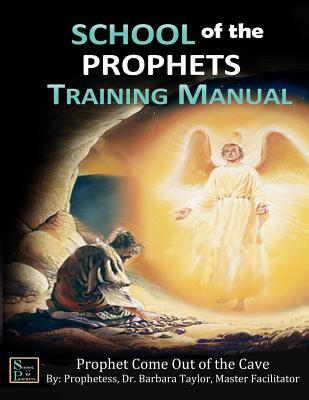 School of the Prophet Training Manual
