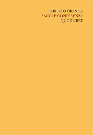 Scritti «filosofici» di Roberto Dionigi / Saggi e conferenze