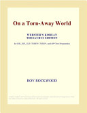 On a Torn-Away World (Webster's Korean Thesaurus Edition)