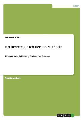 Krafttraining nach der ILB-Methode