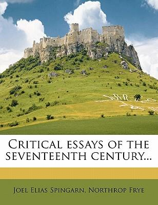 Critical Essays of the Seventeenth Century...