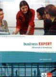 Business Expert. Englisch für Wirtschaft und Verwaltung