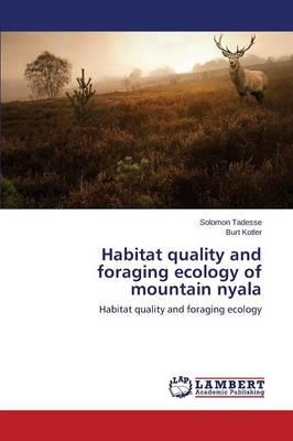 Habitat Quality and Foraging Ecology of Mountain Nyala
