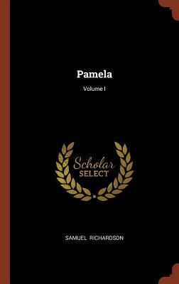Pamela; Volume I