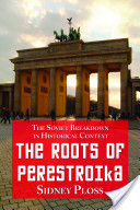 The Roots of Perestroika