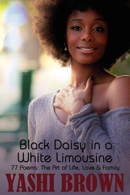 Black Daisy in a White Limousine