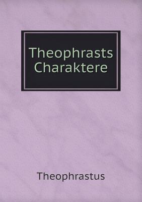Theophrasts Charaktere