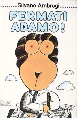 Fermati Adamo!