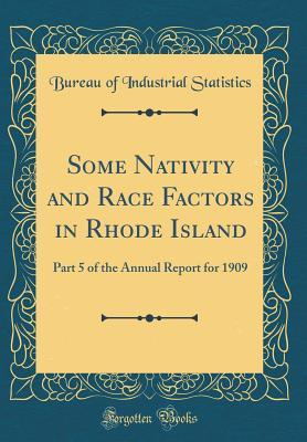 Some Nativity and Race Factors in Rhode Island