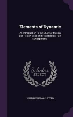 Elements of Dynamic