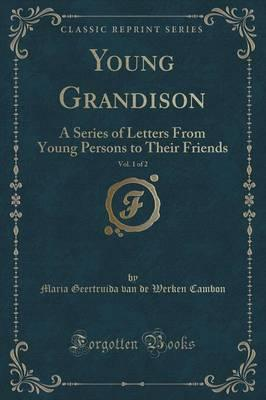 Young Grandison, Vol. 1 of 2