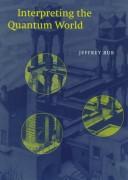 Interpreting the quantum world