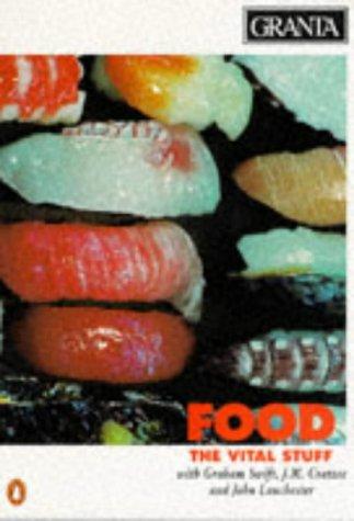 Granta 52 - Food: the Vital Stuff