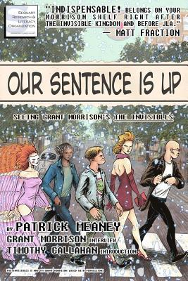 Our Sentence Is Up