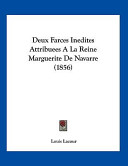 Deux Farces Inedites Attribuees Aála Reine Marguerite de Navarre