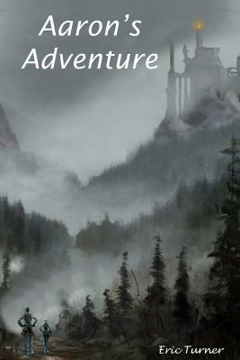 Aaron's Adventure