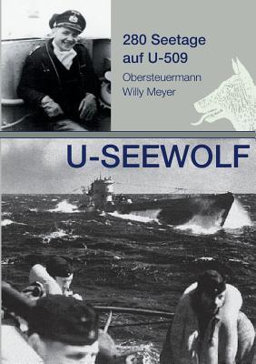 U-SEEWOLF, 280 Seetage auf U-509