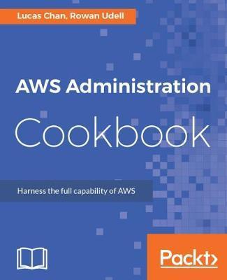 AWS Administration Cookbook