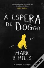 À Espera de Doggo