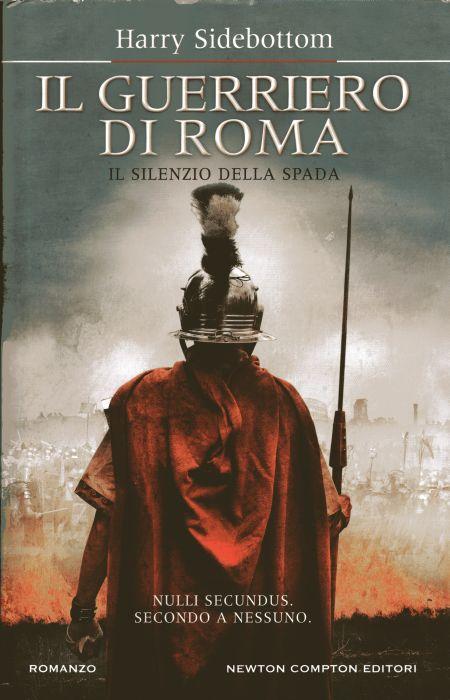 Il guerriero di Roma...