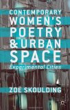Contemporary Women's Poetry and Urban Space