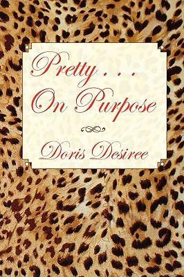 Pretty...on Purpose
