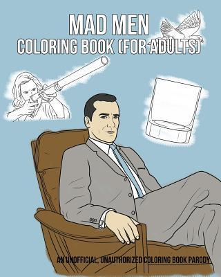 Mad Men Coloring Book (For Adults)