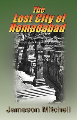 The Lost City of Homadabad