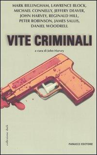 Vite criminali
