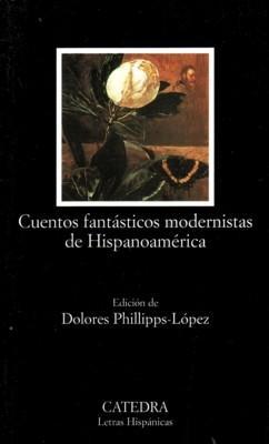 Cuentos fantásticos modernistas de Hispanoamérica
