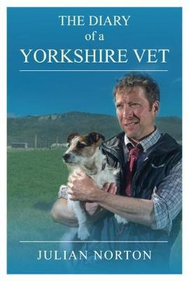 Diary Of A Yorkshire Vet
