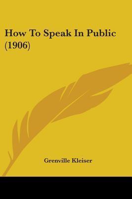 How to Speak in Public (1906)