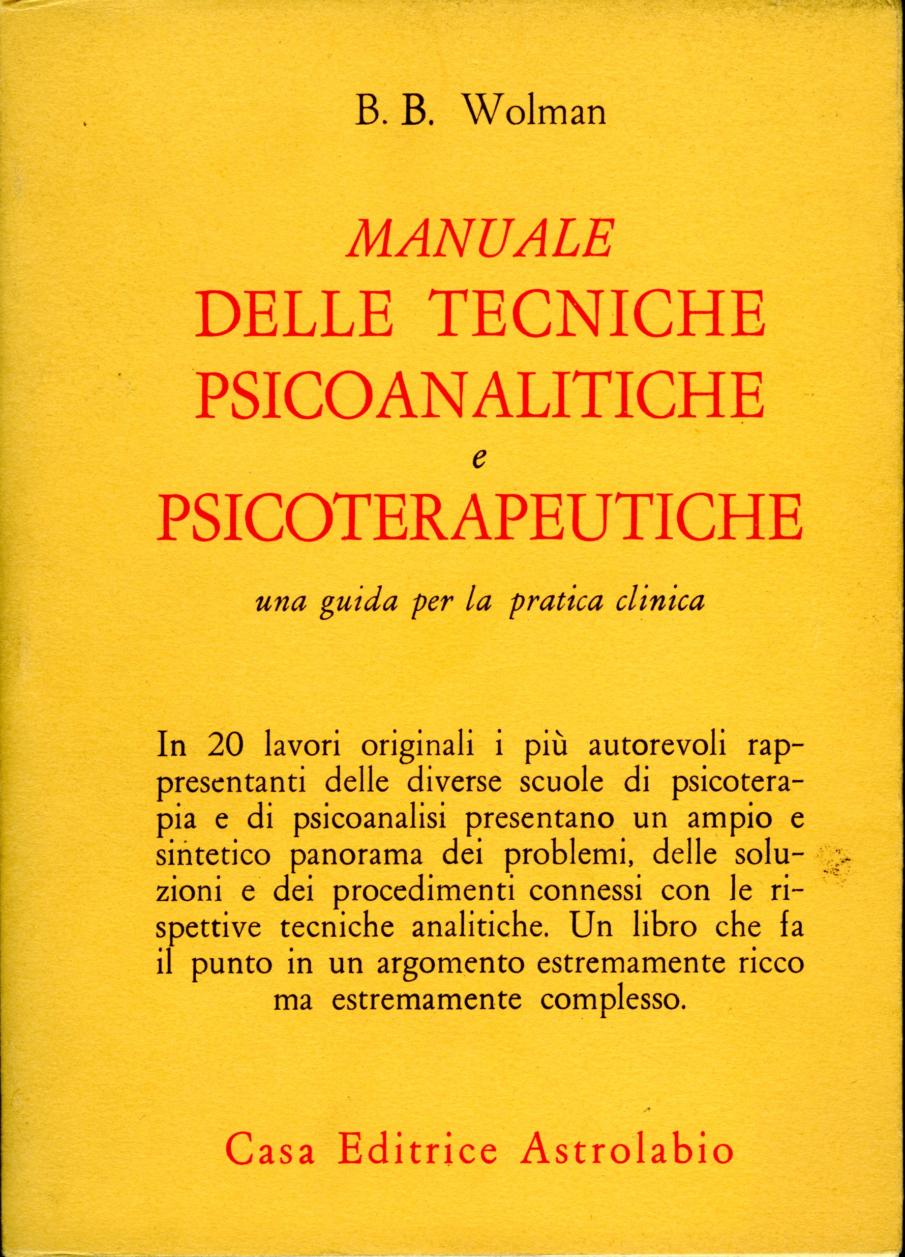 Manuale delle tecniche psicoanalitiche e psicoterapeutiche