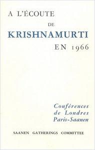 À l'écoute de Krishnamurti en 1966