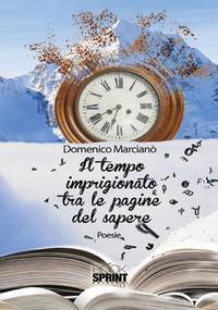 Il tempo imprigionato tra le pagine del sapere
