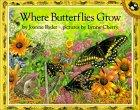 Where Butterflies Gr...