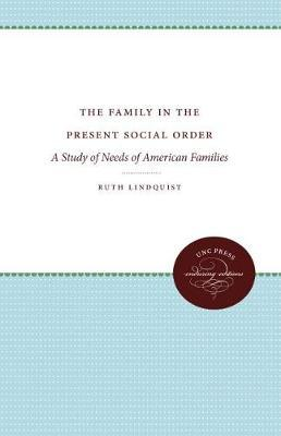 The Family in the Present Social Order