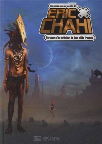 Les grands noms du jeu vidéo #6: Éric Chahi