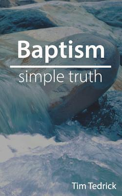 Baptism--Simple Truth
