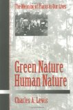 Green Nature, Human Nature