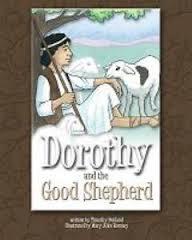 Dorothy and the Good Shepherd