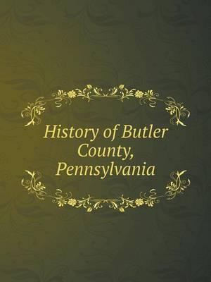 History of Butler County, Pennsylvania