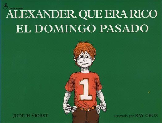Alexander, Que Era Rico El Domingo Pasado / Alexander, Who Used to Be Rich Last Sunday