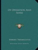 Of Operation and Sense
