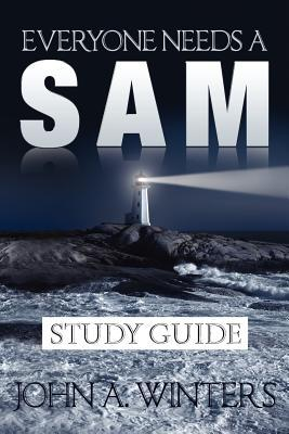 Everyone Needs a Sam Study Guide
