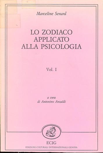 Lo zodiaco applicato alla psicologia