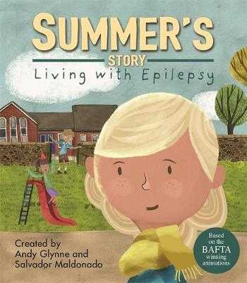 Summer's Story - Living with Epilepsy