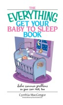Everything Get Your Baby To Sleep Book
